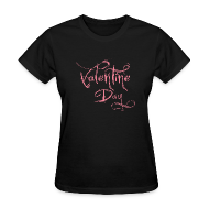 Women's T-Shirts ~ Women's T-Shirt ~ Valentines day t-shirts