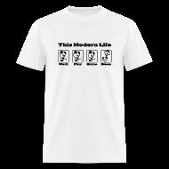 T-Shirts ~ Men's T-Shirt ~ This Modern Life