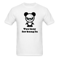 T-Shirts ~ Men's T-Shirt ~ Too Lazy For Kung Fu