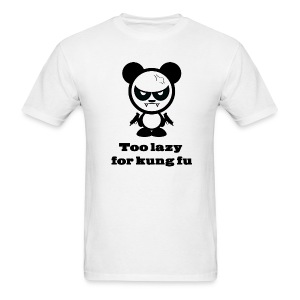 Too Lazy For Kung Fu - Men's T-Shirt