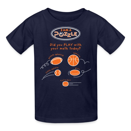 Did you PLAY with your math today? - Kids' T-Shirt