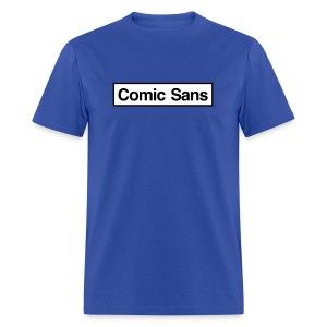 Comic Sans Appreciation #1 - Men's T-Shirt