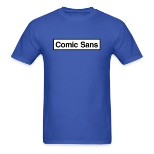 Comic Sans Appreciation #1 - Men's T-Shirt