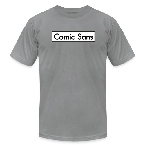 Comic Sans Appreciation #2 - Men's T-Shirt by American Apparel