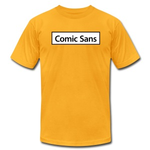 Comic Sans Appreciation #3 - Men's T-Shirt by American Apparel