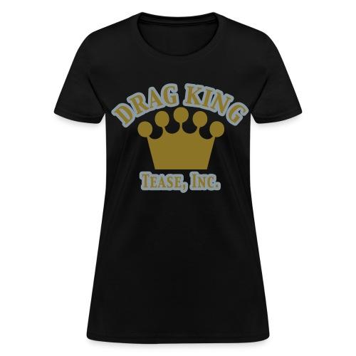 Drag King: Women's Bargain T Shirt - Women's T-Shirt
