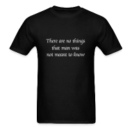 T-Shirts ~ Men's T-Shirt ~ Not Meant To Know