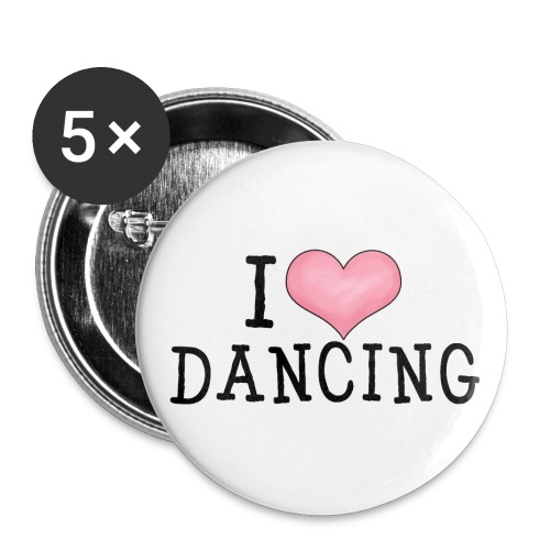 I Love Dancing - Buttons small 1'' (5-pack)