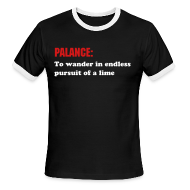 T-Shirts ~ Men's Ringer T-Shirt ~ PALANCE: To wander in endless pursuit of a lime