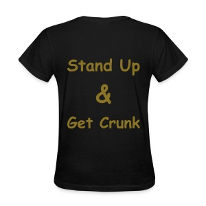 Stand Up and Get Crunk - Women's T-Shirt