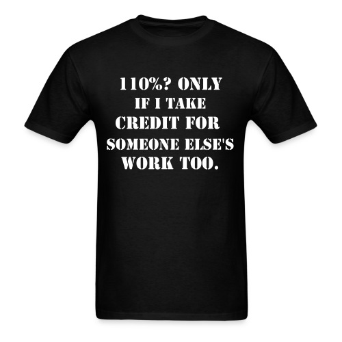 The only way the math works for 'Give 110%' - Men's T-Shirt