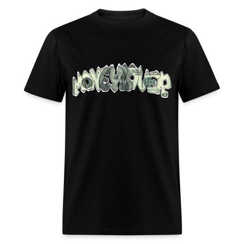 MONEY LOOKIN RIGHT  - Men's T-Shirt