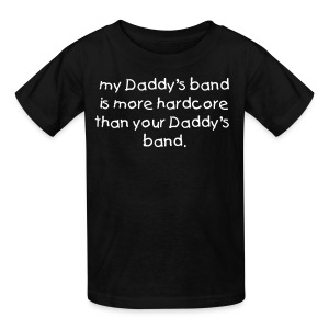 my Daddy's band - Kids' T-Shirt