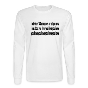 WUBT '140 Characters, How I Feel--DIGITAL DIRECT' Men's LS Tee, White - Men's Long Sleeve T-Shirt
