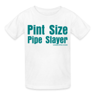 Kids' Shirts ~ Kids' T-Shirt ~ Kids Pipe Slayer