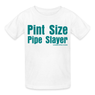 Kids' Shirts ~ Kids' T-Shirt ~ Kids Pipe Slayer