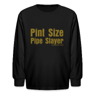 Kids' Shirts ~ Kids' Long Sleeve T-Shirt ~ Kids Pipe Slayer Long Sleeve