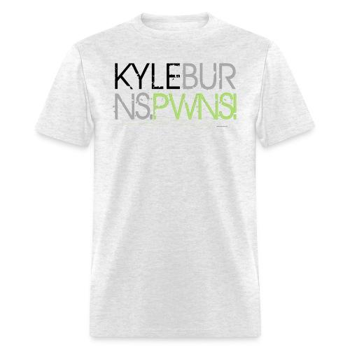 Kyle Burns Pwns! T-Shirt - Men's T-Shirt