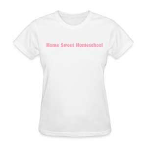 Home Sweet Homeschool - Women's T-Shirt