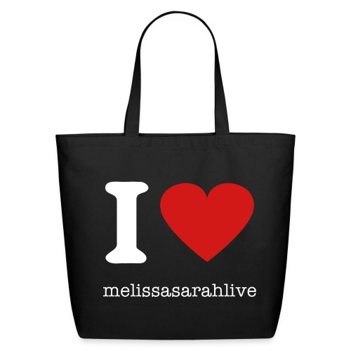 ilovemelissasarahlive bag - Eco-Friendly Cotton Tote