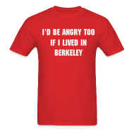 T-Shirts ~ Men's T-Shirt ~ Angry Berkeley - Men's