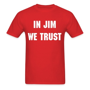 In Jim We Trust - Men's  - Men's T-Shirt