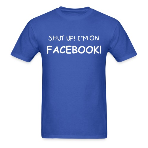 ON FACEBOOK!  - Men's T-Shirt