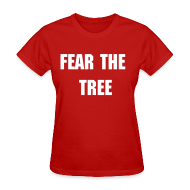Women's T-Shirts ~ Women's T-Shirt ~ Fear the Tree - Women's