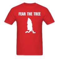 T-Shirts ~ Men's T-Shirt ~ Fear The Tree - Men's