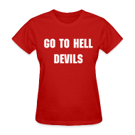 Women's T-Shirts ~ Women's T-Shirt ~ Go To Hell - Women's