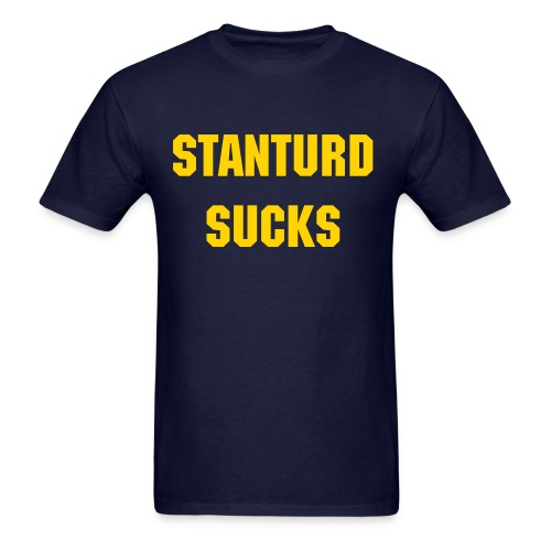 Stanturd Sucks - Men's - Men's T-Shirt