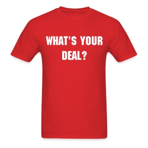 What's Your Deal? - Men's - Men's T-Shirt