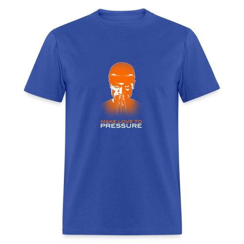 BCP Make Love to Pressure T-Shirt  -  Standard weight - Men's T-Shirt