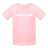 Kids' Shirts ~ Kids' T-Shirt ~ DEMIGOD IN TRAINING T-Shirt