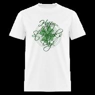 T-Shirts ~ Men's T-Shirt ~ Happy St. Patricks Day T-Shirt