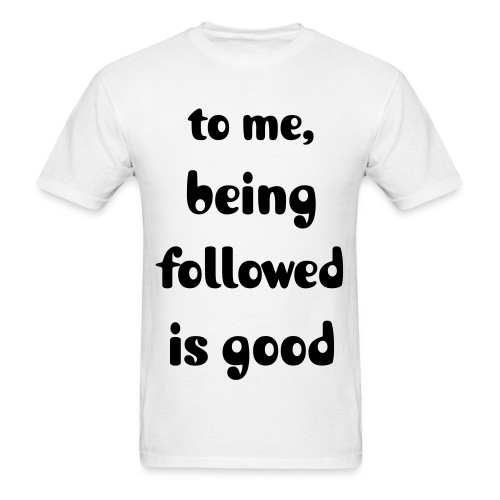 being followed - Men's T-Shirt