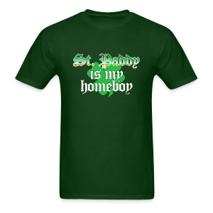 Funny St Patricks Day T-Shirt, St Paddy is my Homeboy - Men's T-Shirt