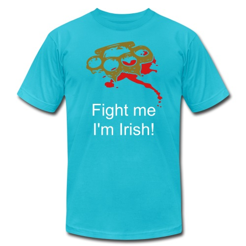 Fight me I'm Irish! - Men's Jersey T-Shirt