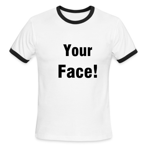 Your Face! white - Men's Ringer T-Shirt