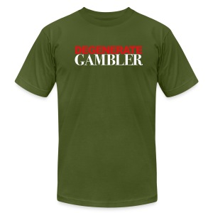 DEGENERATE GAMBLER - Men's T-Shirt by American Apparel