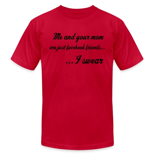 Your Mom's friend on Facebook by TruShirts.com - Men's  Jersey T-Shirt