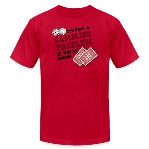 Gambling Problem - Men's T-Shirt by American Apparel