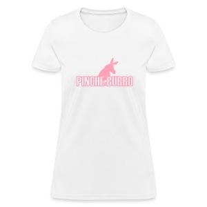 Pinche Burro F**KING DONKEY - Women's T-Shirt