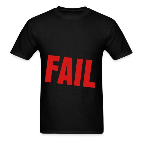Proud to be a Failure in black - Men's T-Shirt