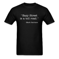 T-Shirts ~ Men's T-Shirt ~ Easy Street Quote