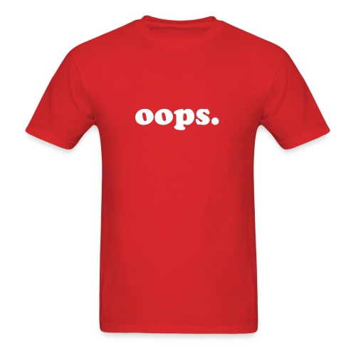 oops. Standard Weight Tee - Men's T-Shirt
