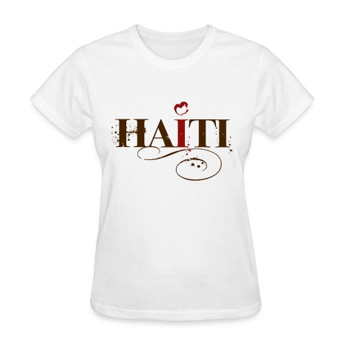 I Love Haiti Shirt - $5 of each purchase goes directly to the relief efforts in Haiti. - Women's T-Shirt