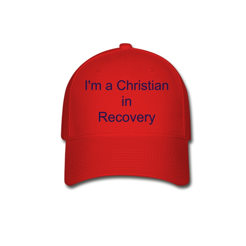 I'm a Christian in Recovery Hat - Baseball Cap