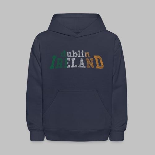 Dublin Ireland Kid's Hooded Sweatshirt - Kids' Hoodie