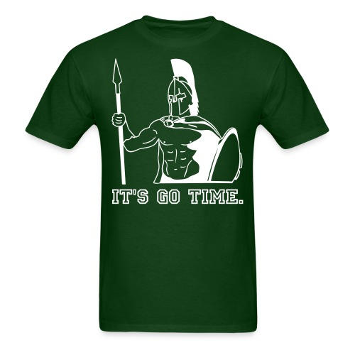 SPARTANS: It's go time. - Men's T-Shirt
